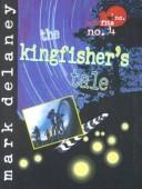 Cover of: Kingfisher's Tale (Misfits, Inc.)