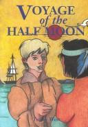 Cover of: Voyage of the Half Moon (Stories of the States)