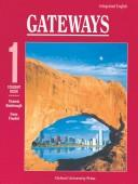 Cover of: Integrated English: Gateways 1 | Victoria Kimbrough