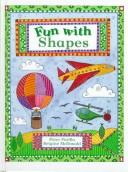 Cover of: Fun With Shapes (Fun With) | Peter Patilla