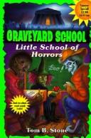 Cover of: Little School of Horrors (Graveyard School) |