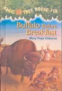 Cover of: Buffalo Before Breakfast | Mary Pope Osborne