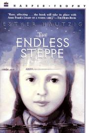 The endless steppe by Esther Rudomin Hautzig