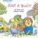 Cover of: Just a Bully