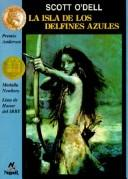 Cover of: Isla De Los Delfines Azules/Island of the Blue Dolphins (Cuatro Vientos)