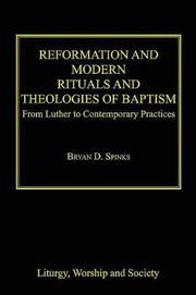 Cover of: Reformation And Modern Rituals And Theologies of Baptism | Bryan D. Spinks