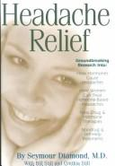 Cover of: Headache Relief | Seymour Diamond