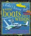 Cover of: Some Boats Have Wings (I Didn