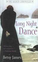Cover of: Long Night Dance | Betsy James
