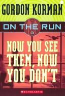Cover of: Now You See Them, Now You Don't