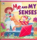 Cover of: Me and My Senses | Joan Sweeney