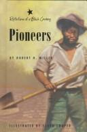 Cover of: Pioneers (Reflections of a Black Cowboy, No 3)