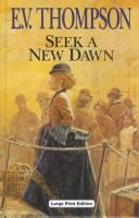 Cover of: Seek a New Dawn