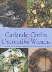 Cover of: Complete Book of Garlands, Circles & Decorative Wreaths