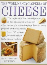 Cover of: The World Encyclopedia of Cheese | Juliet Harbutt
