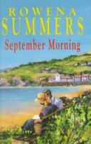 September Morning (Summers, Rowena. Cornish Clay Series, 7.)