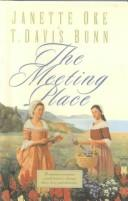 Cover of: The Meeting Place (Song of Acadia #1) | Janette Oke