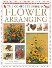 Cover of: The Complete Guide to Flower Arranging (Practical Handbooks (Lorenz))