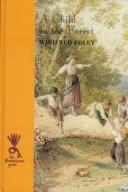 Cover of: child in the Forest | Winifred Foley
