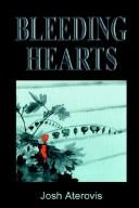 Bleeding hearts by Josh Aterovis