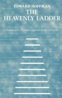 Cover of: The Heavenly Ladder | Edward Hoffman