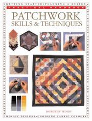 Cover of: Patchwork Skills & Techniques (Practical Handbooks (Lorenz))