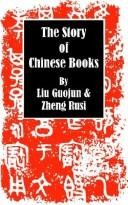 Cover of: The Story of Chinese Books | Liu Guojun