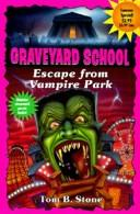 Cover of: Escape from Vampire Park (Graveyard School)