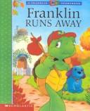 Cover of: Franklin Runs Away