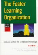 The faster learning organization by Bob Guns