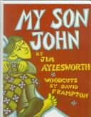Cover of: My Son John
