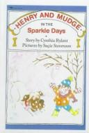 Cover of: Henry and Mudge in the Sparkle Days: the fifth book of their adventures