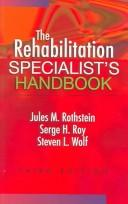 The Rehabilitation Specialist's Handbook by Serge H. Roy, Steven L. Wolf