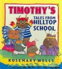 Cover of: Timothy's Tales from Hilltop School