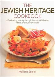 The Jewish heritage cookbook by Marlena Spieler