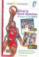 Cover of: She's Got Game (WNBA)