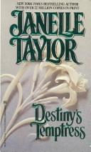 Cover of: Destiny's Temptress | Janelle Taylor