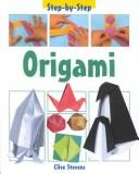 Cover of: Origami (Step By Step)