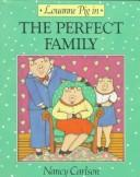 Cover of: Louanne Pig in the Perfect Family (Nancy Carlson's Neighborhood)