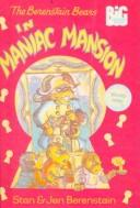 Cover of: The Berenstain Bears in Maniac Mansion