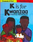 Cover of: K Is for Kwanzaa