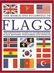 Cover of: The World Encyclopedia of Flags
