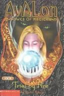 Cover of: Trial by Fire (Avalon Web of Magic