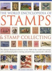 Cover of: The World Encyclopedia of Stamps and Stamp Collecting | Dr. Mackay