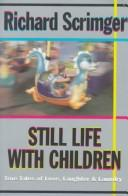 Cover of: Still Life With Children