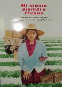 Cover of: Mi Mama Siembra Fresas