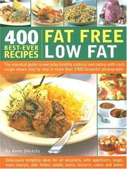 Cover of: 400 Best-Ever Recipes: Low Fat, Fat Free
