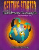Cover of: Getting Started With Hardware Concepts