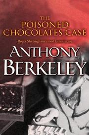 Cover of: The Poisoned Chocolates Case (A Roger Sheringham Case)
