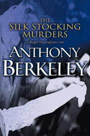 Cover of: The Silk Stocking Murders (A Roger Sheringham Case)